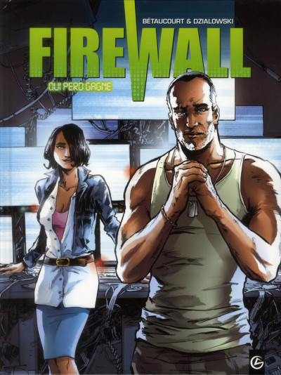 Couverture firewall tome 2 - qui perd gagne