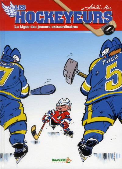 image de les hockeyeurs tome 1 - la ligue des joueurs extraordinaires
