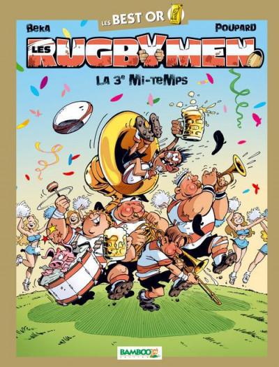 Couverture les rugbymen T.10 - best or - la 3e mi-temps