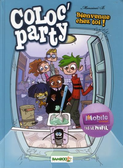 Couverture coloc'party tome 1 - bienvenue chez toi !