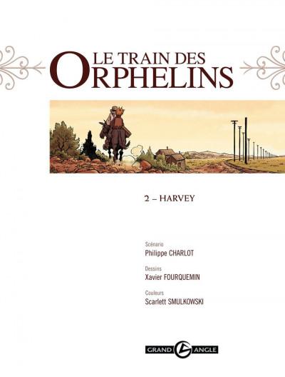 Page 1 le train des orphelins T.2 - Harvey