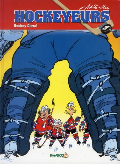 image de les hockeyeurs tome 2 - hockey corral