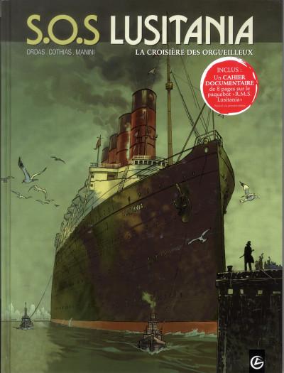 image de S.O.S. Lusitania tome 1 - la croisière des orgueilleux