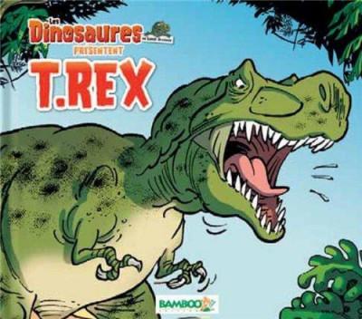 Couverture Les dinosaures présentent T.Rex