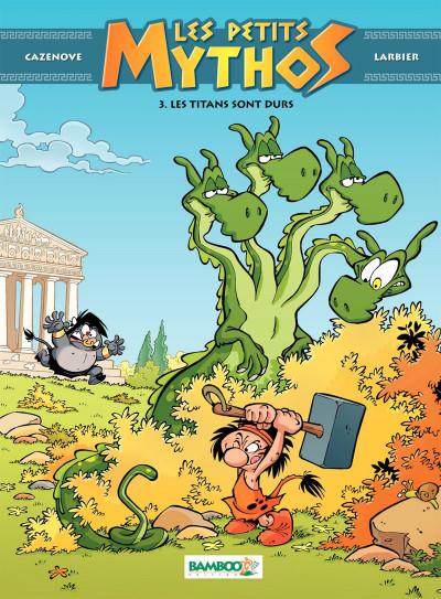 Page 8 Les Petits Mythos Tome 3 - Les Titans sont durs