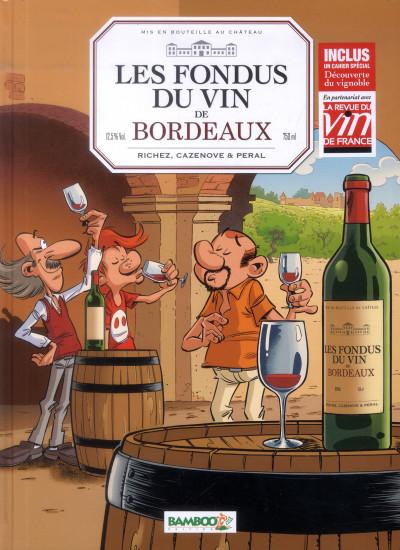 Couverture les fondus du vin de Bordeaux