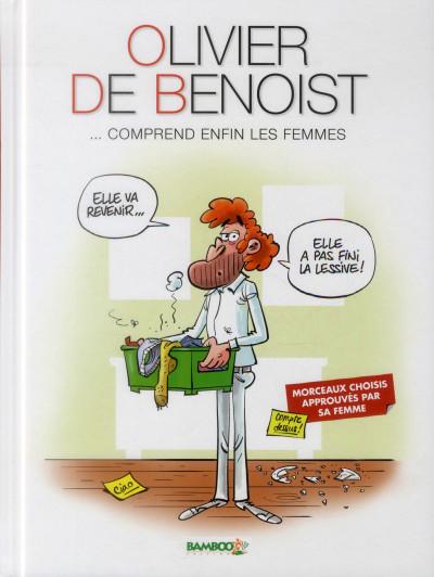 image de Olivier de Benoist tome 2 - ...comprend enfin les femmes