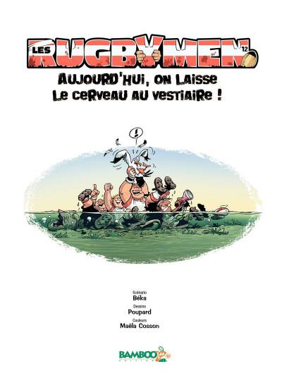 Page 1 Les Rugbymen Tome 12 - Aujourd'hui, on laisse le cerveau au vestiaire !