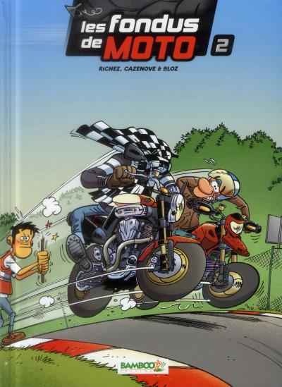 image de Les fondus de moto tome 2 + calendrier 2014