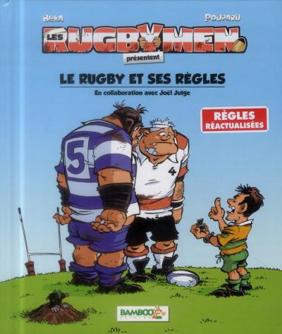 Couverture Les Rugbymen - Le Rugby et ses règles (nouvelle édition)