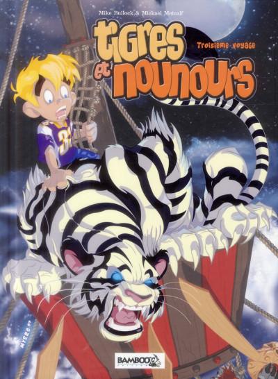 image de Tigres et Nounours - Intégrale 3ème voyage