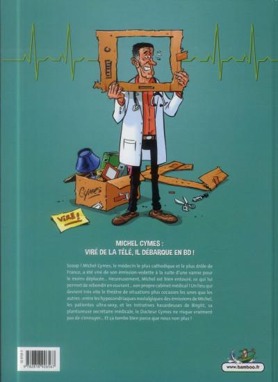 Dos Docteur Cymes Tome 1 - La Vanne de trop…