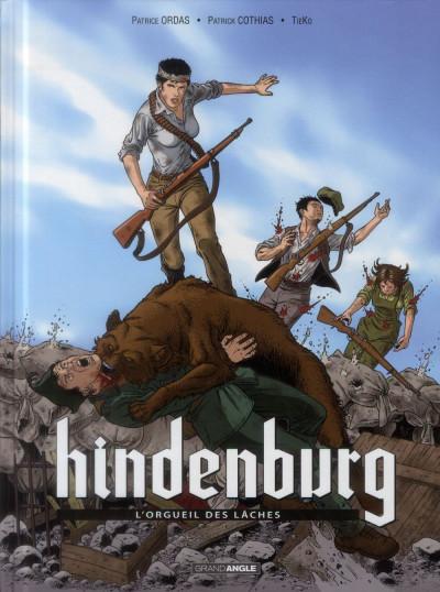 image de Hindenburg Tome 2 - L'Orgueil des lâches
