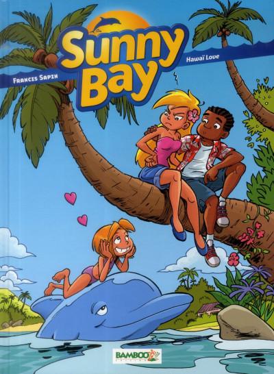 image de Sunny Bay Tome 3 - Hawaï Love