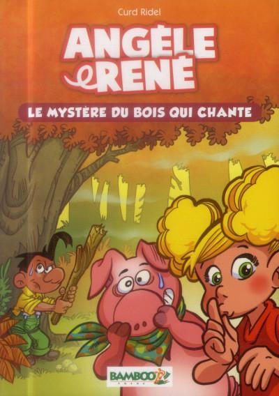 image de Angèle et René tome 1 - le mystère du bois qui chante (roman)