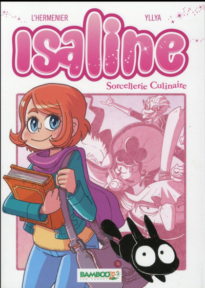 Couverture Isaline tome 1 - Sorcellerie culinaire