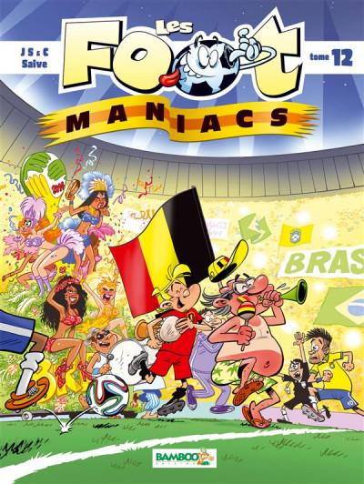 image de Les foot maniacs tome 12 couverture belgique