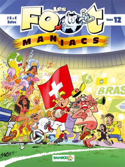 image de Les foot maniacs tome 12 - couverture suisse