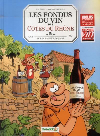 image de Les Fondus du vin - Côtes du Rhône