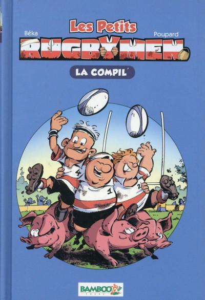 Couverture Les petits rugbymen - roman poche - la compil'