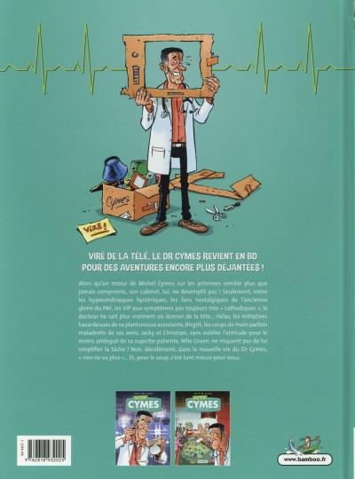 Dos Docteur Cymes tome 2 - Rien ne va plus…
