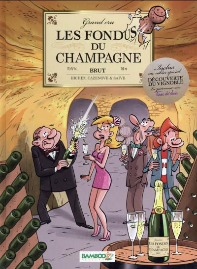 Couverture Les Fondus du Champagne