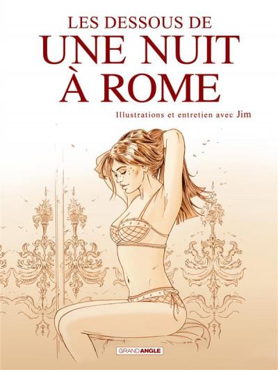 Couverture Les Dessous de Une nuit à Rome