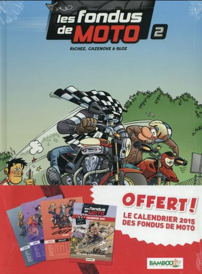 image de Les Fondus de moto tome 2 (+ calendrier 2015)