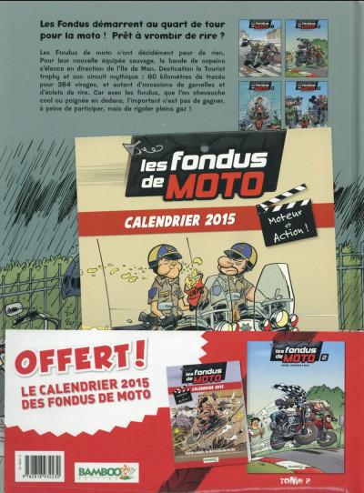 Dos Les Fondus de moto tome 2 (+ calendrier 2015)