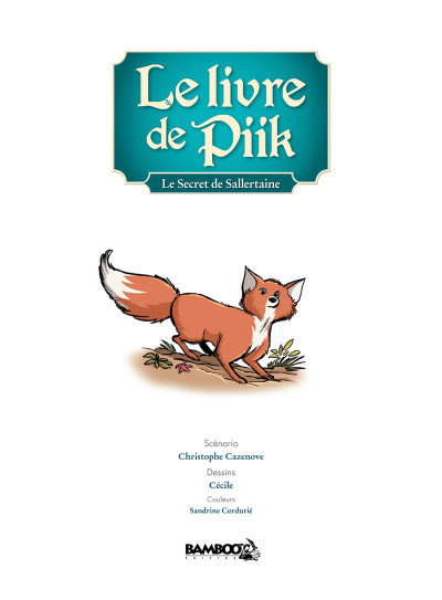 Page 1 Le Livre de Piik tome 1 - le secret de Sallertaine
