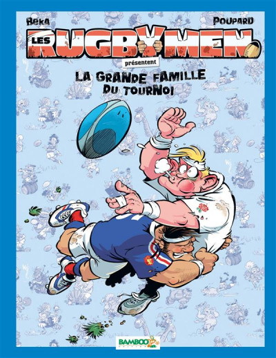Couverture Les Rugbymen présentent la grande famille du tournoi