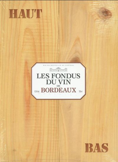 Couverture Les Fondus du vin - Bordeaux - Écrin cadeau