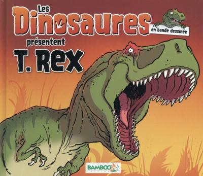image de Les Dinosaures présentent T-Rex