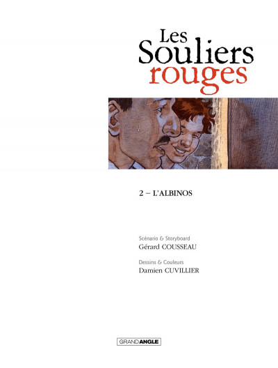 Page 1 Les Souliers rouges tome 2 - L'Albinos