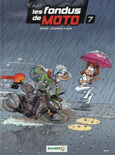 Couverture Les Fondus de moto tome 7