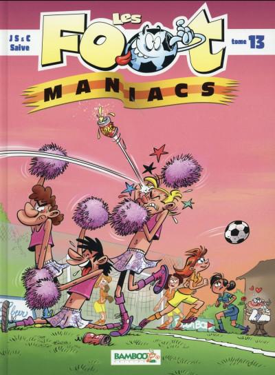 Couverture Les footmaniacs tome 13
