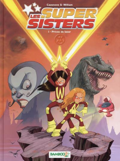 image de Les Super Sisters tome 1 (nouvelle édition 2015)