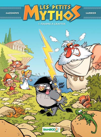 image de Les petits mythos tome 1 - foudre à gratter (édition 2015)