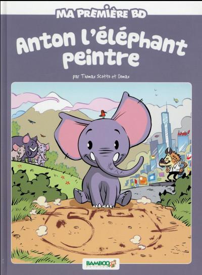 Couverture Anton, l'éléphant peintre