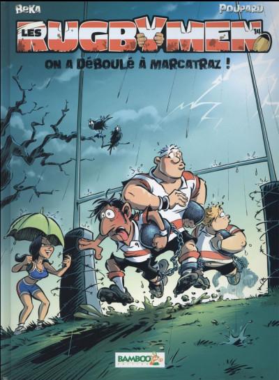 image de Les rugbymen tome 14 - On a déboulé à Marcatraz !