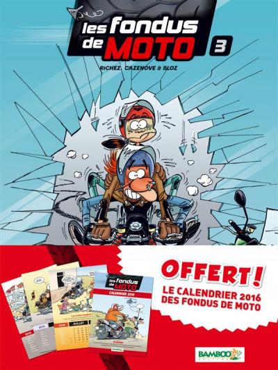 image de Les Fondus de moto tome 3 - pack calendrier