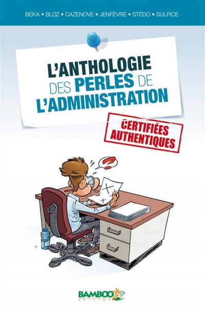 image de L'Anthologie des perles de l'administration