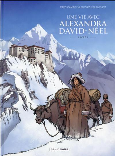image de Une vie avec Alexandra David-Néel tome 1