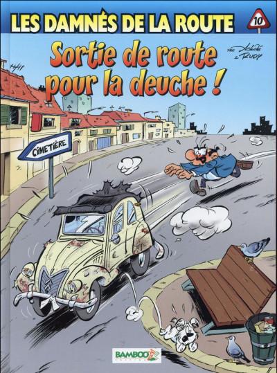 image de Les damnés de la route tome 10 - Sortie de route pour la deuche !