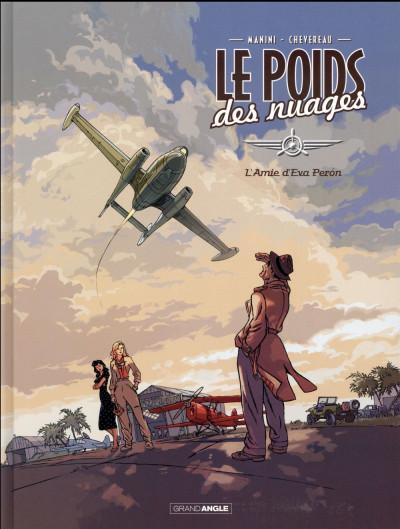 image de Le poids des nuages tome 1 - L'amie d'Eva Perón