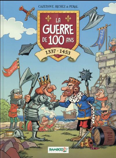 Couverture La guerre de 100 ans - 1337-1453