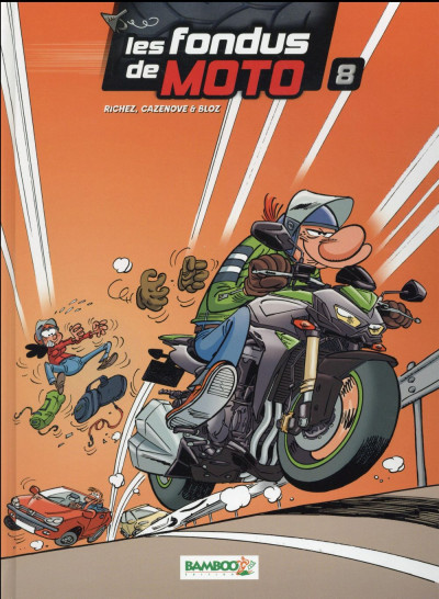 Couverture Les fondus de moto tome 8