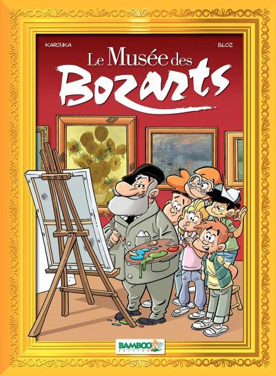 Couverture Le musée des Bozarts tome 1