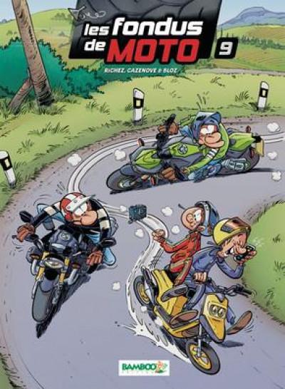 Couverture Les fondus de moto tome 9