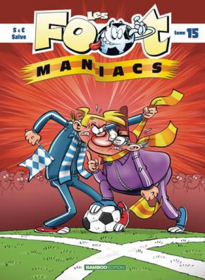 Couverture Les foot maniacs tome 15
